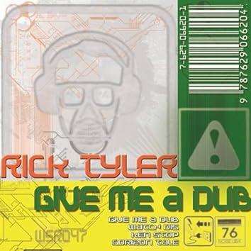 Give Me A Dub