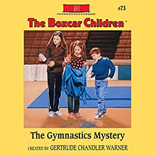 The Gymnastics Mystery     The Boxcar Children Mysteries, Book 73              By:                                                                                                                                 Gertrude Chandler Warner                               Narrated by:                                                                                                                                 Aimee Lilly                      Length: 1 hr and 58 mins     24 ratings     Overall 4.5