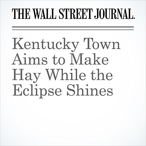 Kentucky Town Aims to Make Hay While the Eclipse Shines copertina