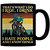 FoxWitch Vintage That's What I Do I Ride, I Drink I Hate People and I Know Things Coffee Mug Great MTB Gift for Mountain Bike Lovers - 11 Oz. Mug/Black