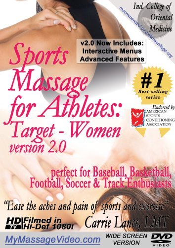 Sports Massage for Athletes: Target - Women version 2.0perfect for Baseball, Basketball, Football, Soccer & Track Enthusiasts by Carrie Lance