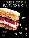 Le Grand Livre de la pâtisserie