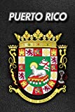 Puerto Rico: Coat of Arms | Weekly Calendar July 2019 - December 2021 | 30 Months | 131 pages 6 x 9 in. | Planner | Diary | Organizer | Agenda | Appointment | To-Do Soft Cover