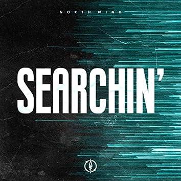 Searchin'