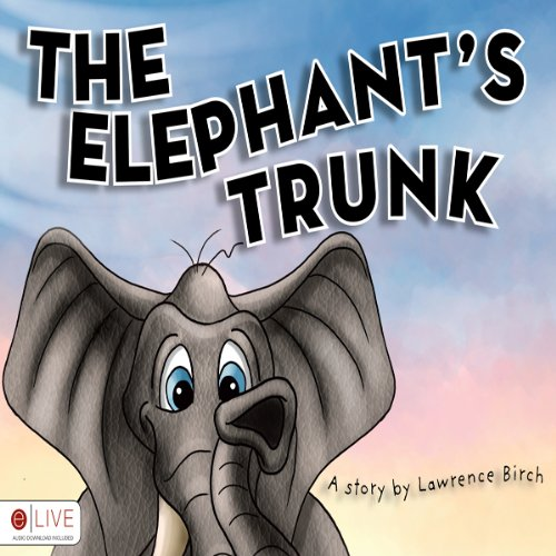 The Elephant's Trunk  Audiolibri