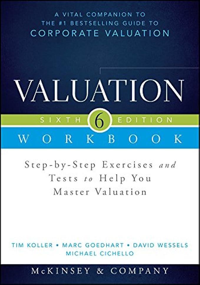 クラブストリップ別にValuation Workbook: Step-by-Step Exercises and Tests to Help You Master Valuation (Wiley Finance) (English Edition)