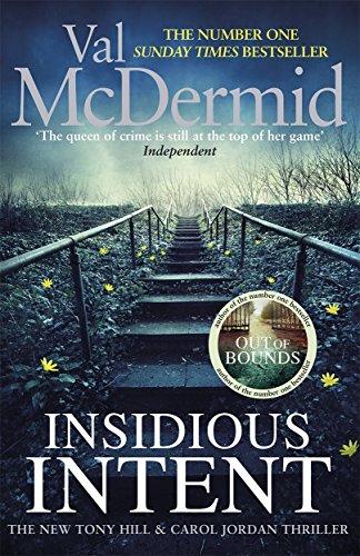 Insidious Intent (Tony Hill and Carol Jordan, Band 10)