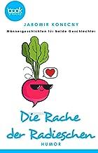 Die Rache der Radieschen (Die booksnacks Kurzgeschichten-Reihe 202) (German Edition)