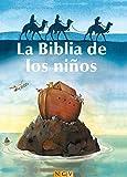 La Biblia de los niños: Historias del Antiguo y del Nuevo Testamento