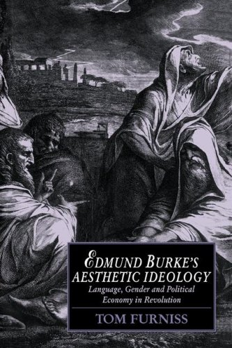 Edmund Burke's Aesthetic Ideology: Language, Gender and Political Economy in Revolution (Cambridge Studies in Romanticism)