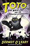 Toto the Ninja Cat and the Superstar Catastrophe: Book 3