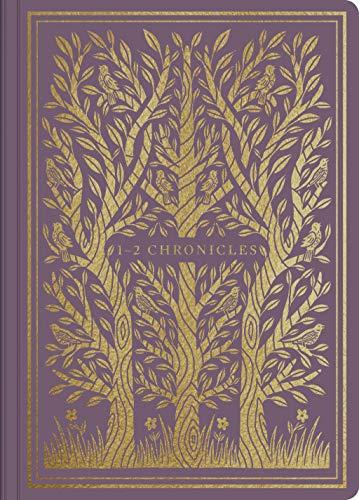 ESV Illuminated Scripture Journal: 1–2 Chronicles