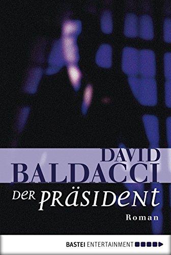 Der Präsident: Roman