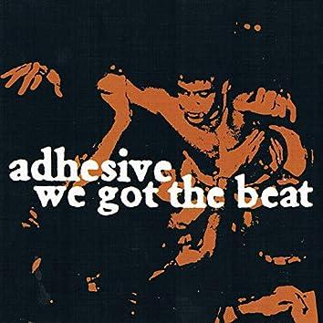 We Got the Beat