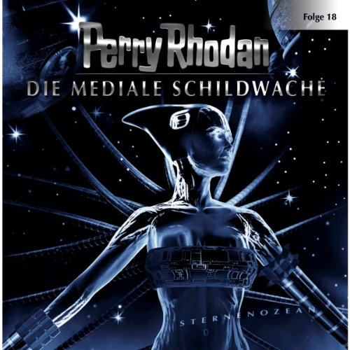 Die Mediale Schildwache     Perry Rhodan Sternenozean 18              By:                                                                                                                                 div.                               Narrated by:                                                                                                                                 Volker Lechtenbrink,                                                                                        Christian Schult,                                                                                        Yara Blümel-Meyers,                   and others                 Length: 1 hr and 14 mins     Not rated yet     Overall 0.0
