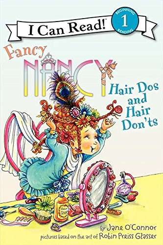 Fancy Nancy: Hair Dos and Hair Don'ts (I Can Read Level 1)の詳細を見る