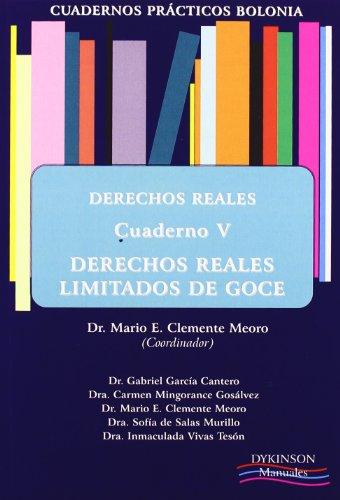 Cuadernos Prácticos Bolonia. Derechos Reales. Cuaderno V. Derecho reales limitados de goce. (Colección Cuadernos Prácticos Bolonia)