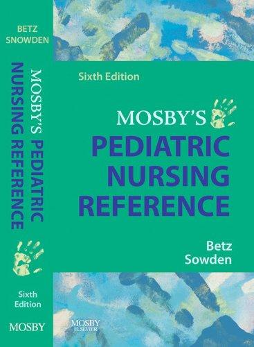 Mosby's Pediatric Nursing Reference