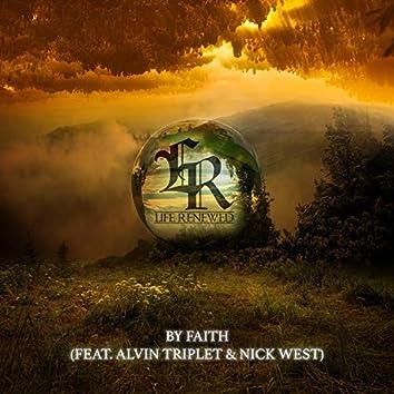 By Faith (feat. Alvin Triplett & Nick West)