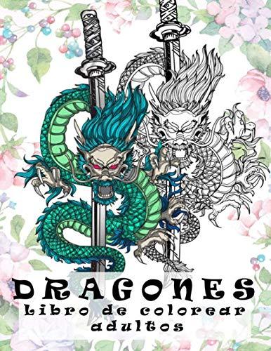 Libro de colorear adultos: libro de colorear dragones ,(libros para colorear adultos),21x27 cm ,cuadernos para colorear flores