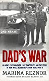 Dad's War: An Army photographer, Lady Chatterley, and the story of how whole blood helped win World War II