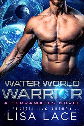 Water World Warrior: A SciFi Alien Mail Order Bride Romance (TerraMates Book 1) (English Edition)
