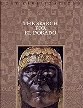 The Search for El Dorado (Lost Civilizations)