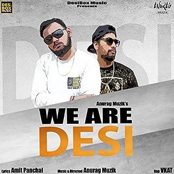 We Are Desi