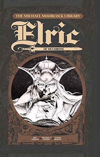 The Michael Moorcock Library - Elric Vol. 1: Elric of Melniboné (English Edition)