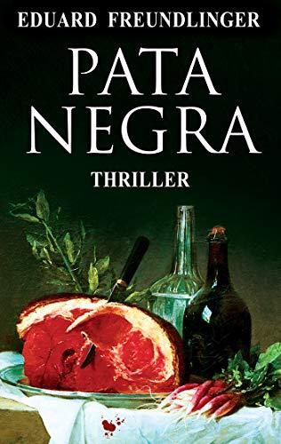 Pata negra: Andalucía thriller