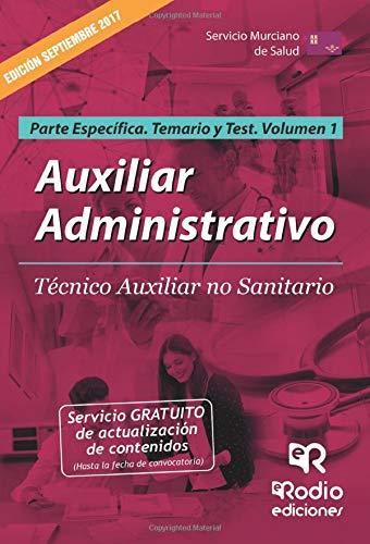 Auxiliar Administrativo. Tco Aux no sanitario SMS. Parte Especifica. Volumen 1. Temario y Test