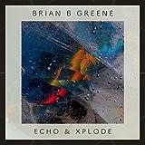 Echo & Xplode