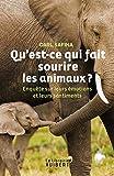 Qu'est-ce qui fait sourire les animaux ? - Enquête sur leurs émotions et leurs sentiments - Format Kindle - 16,99 €