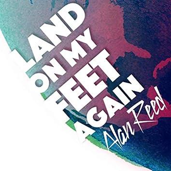 Land on My Feet Again