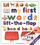 My First Word Lift-the-flap Board Book (Lift-the-flap Books)