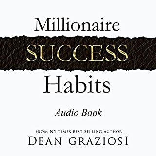 Millionaire Success Habits                   Auteur(s):                                                                                                                                 Dean Graziosi                               Narrateur(s):                                                                                                                                 Mark Steinbeck                      Durée: 6 h et 54 min     79 évaluations     Au global 4,6