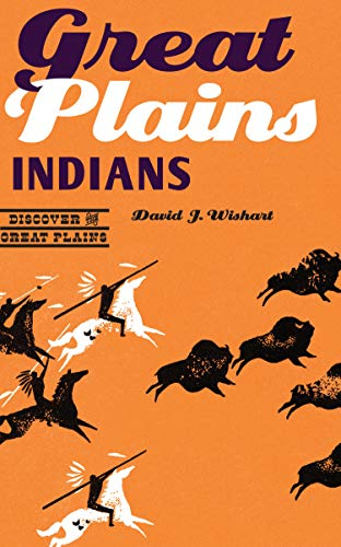 Great Plains Indians (Discover the Great Plains)