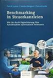 Benchmarking in Steuerkanzleien: Wie Sie durch Digitalisierung Ihre Kanzleizahlen systematisch verbessern - Patrik Luzius