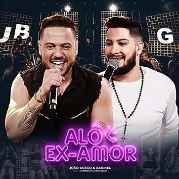 Alô Ex-Amor (Ao Vivo)