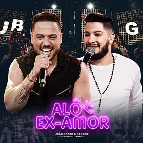 João Bosco e Gabriel feat. Humberto & Ronaldo