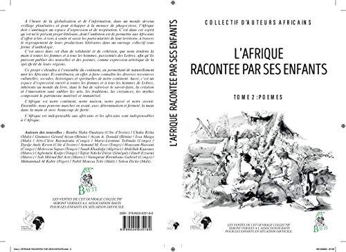 L'Afrique racontée par ses enfants - Tome 2 : Poèmes (French Edition)