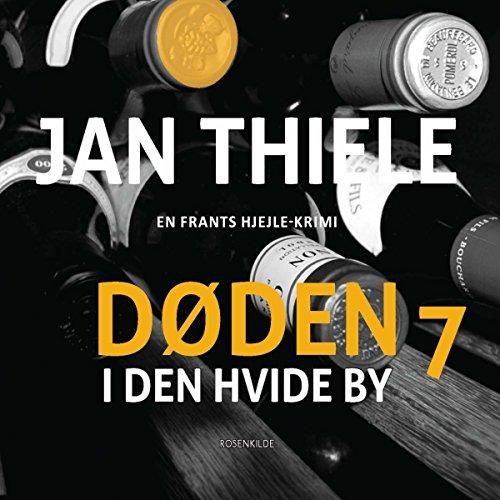 Døden i Den hvide by (Frantz Hjejle 7) audiobook cover art