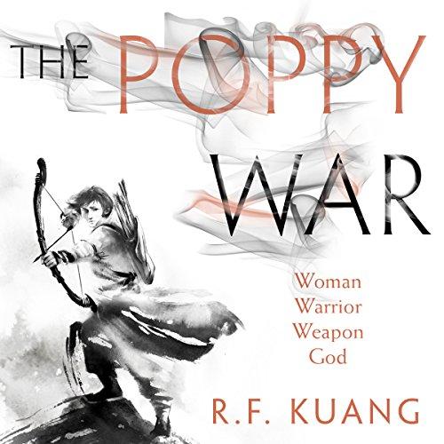 The Poppy War: The Poppy War, Book 1