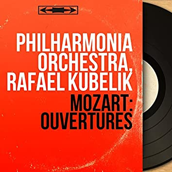 Mozart: Ouvertures (Mono Version)