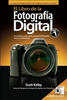 El Libro de la Fotografía Digital eBook: Kelby, Scott