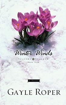 Winter Winds (Seaside Seasons Book 4) by [Gayle Roper]