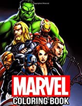 Marvel Coloring Book: 50+ Super heroes Coloring Pages Great Books for for Kids, Adults and Superheroes Fan