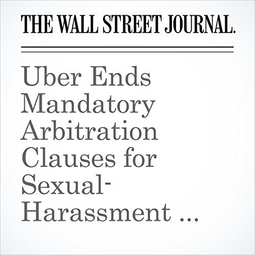Uber Ends Mandatory Arbitration Clauses for Sexual-Harassment Claims copertina