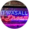 ADVPRO It was All a Dream Home Décor Gift Dual Color LED Neon Sign st6-i3122