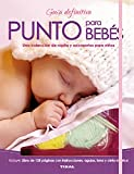 Punto para Bebés (Guía definitiva)